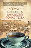 img - for Dwa brzegi ponad tecza book / textbook / text book