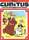 Cubitus, tome 4 : La corrida des hippopotames casqués par Dupa