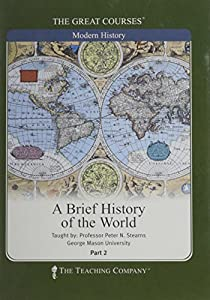 a brief history of the world the great courses number 8080 dvd peter n stearns. Black Bedroom Furniture Sets. Home Design Ideas