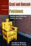 Cruel and Unusual Punishment, Joseph A. Melusky and Keith A. Pesto, 1576076024