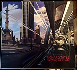 1966-1985 The Complete Paintings Richard Estes
