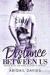 The Distance Between Us (Mac Security Series Book 3)