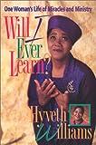 Will I Ever Learn?, Hyveth Williams, 0828010986