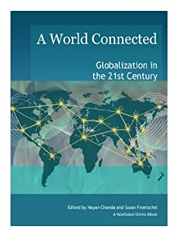 globalization in the 21st century essay How to write an essay on globalization it is recommended to mention that the end of the 20th and the beginning of the 21st century were notable for changing from.