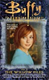 The Willow Files: Volume 2 (Buffy the Vampire Slayer (Pocket Paperback Numbered))