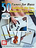 img - for Mel Bay 50 Tunes for Bass, Vol. 1: Traditional, Old Time Bluegrass & Celtic Solos book / textbook / text book