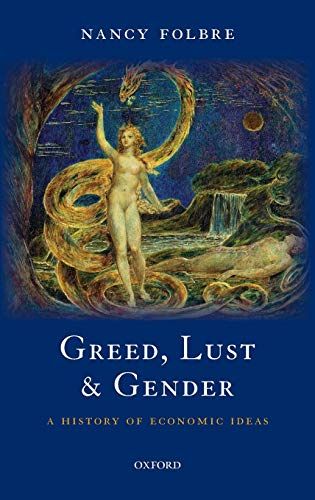 Greed, Lust and Gender: A History of Economic Ideas