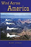 Wind Across America, Mary Einsel, 147769224X