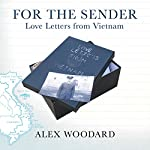 For the Sender: Love Letters from Vietnam | Alex Woodard