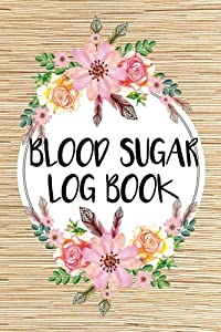 Blood Sugar Log Book: Blood Glucose Monitoring 50 Days - Tracking Breakfast, Lunch, Dinner and Snack - Portable Size 6x9: Blood Sugar Log Book (Blood Glucose Log Book) (Volume 5)