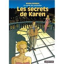 CERCLE DES SENTINELLES(LES) T1 - SECRETS DE KAREN