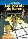 Le Cercle des sentinelles, tome 1 : Les Secrets de Karen par Wurm