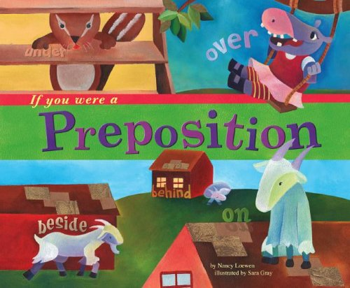 Read Online If You Were a Preposition (Word Fun) pdf epub
