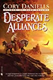 Desperate Alliances, Cory Daniells, 0553581031