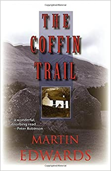 The Coffin Trail: A Lake District Mystery (Lake District Mysteries) by Martin Edwards (2005-11-01)