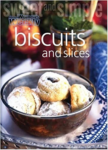 Sweet And Simple Biscuits And Slices Australian Women S Weekly Australian Women S Weekly 9781863961820 Amazon Com Books