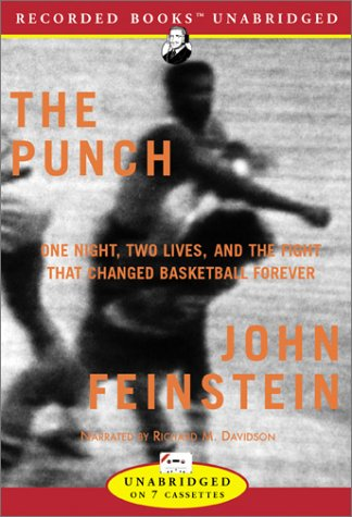 The Punch: One Night, Two Lives, and the Fight That Changed Basketball Forever ebook