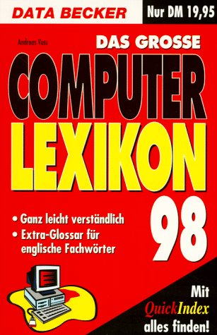 Das grosse DATA Becker Computer Lexikon 98
