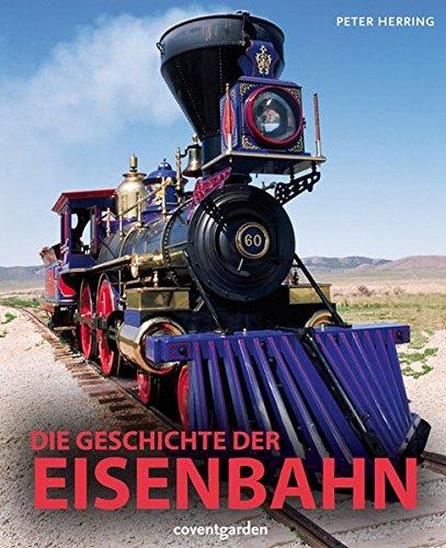 Die Geschichte der Eisenbahn (Coventgarden)
