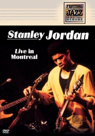 Stanley Jordan - Live in Montreal (Montreal Jazz Festival)