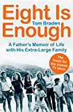 The true story behind the classic TV show: A father's delightful account of raising eight free-spirited children in 1970s America. Tom Braden had a colorful career: He parachuted into Nazi-occupied France, directed the CIA's covert ope...