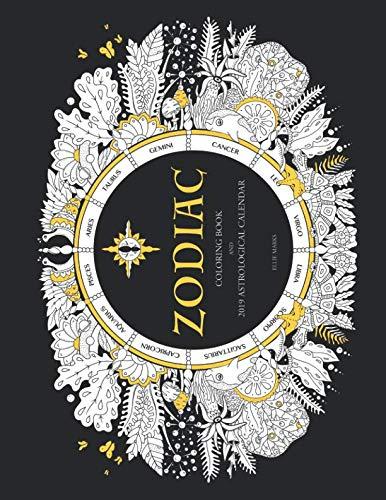 - Zodiac: Coloring Book and 2019 Astrological Calendar