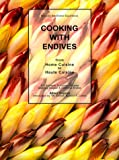 Cooking with Endives, Albert Dupont, 1587211149