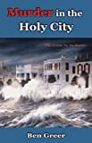 Murder in the Holy City, Ben Greer, 1881515923