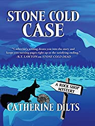Stone Cold Case (A Rock Shop Mystery)