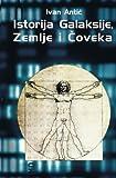 Istorija galaksije, zemlje i coveka (Serbian Edition)