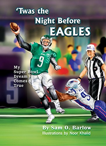 Twas the Night Before Eagles - My Super Bowl Dream Comes True