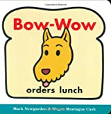 Bow-Wow Orders Lunch (Bow-Wow Book: All about Pattern)
