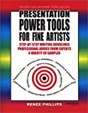 Presentation Power Tools for Fine Artists, Renee Phillips, 0971988102