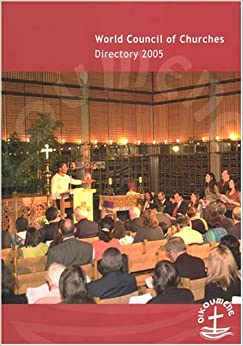 Book World Council of Churches Directory 2005 (World Council of Churches Yearbook)