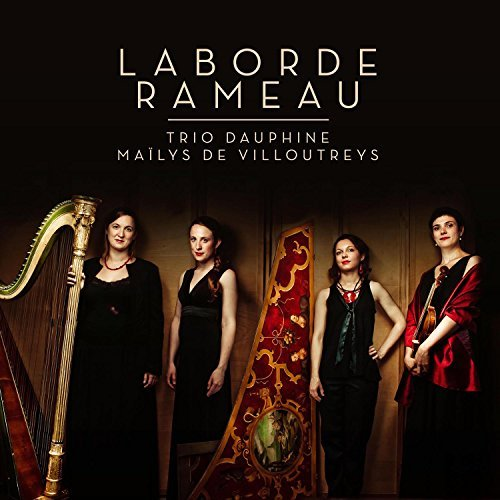 (Laborde: 3 Recueils de chansons; Rameau: Deuxieme Concert by Trio Dauphine (2013-08-03))