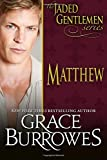 Matthew (The Jaded Gentlemen) (Volume 2)