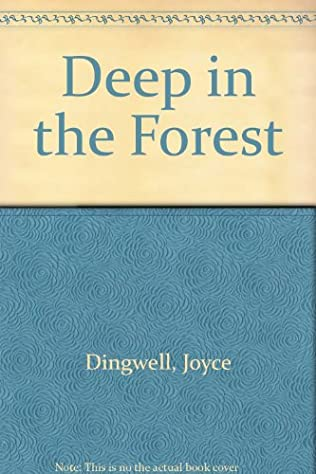 book cover of Deep in the Forest