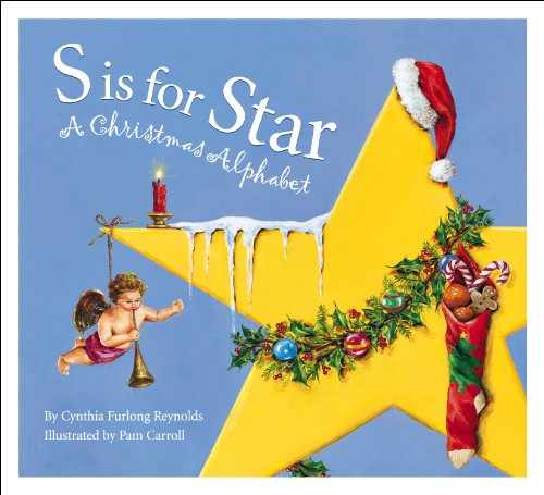 S Is for Star: A Christmas Alphabet (Alphabet Books)
