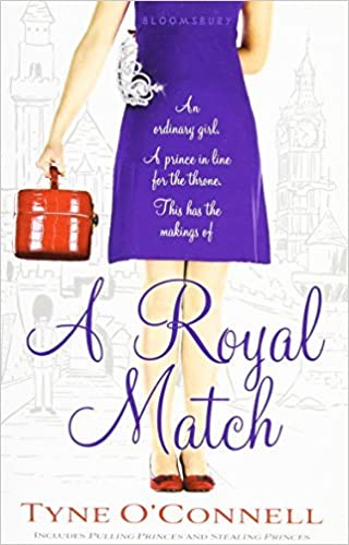 Book A Royal Match (The Calypso Chronicles) by Tyne O'Connell (2011-02-15)