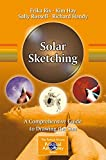 Solar Sketching: A Comprehensive Guide to Drawing the Sun (The Patrick Moore Practical Astronomy Series)