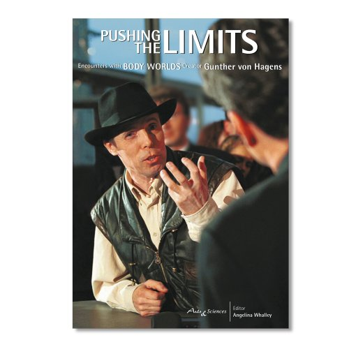 Pushing Bookends - Pushing the Limits: Encounters with Body Worlds Creator Gunther von Hagens