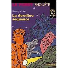 DERNIERE SEQUENCE -LA #28