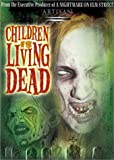Children of the Living Dead [VHS]