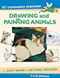 Drawing and Painting Animals, Cathy Johnson, 1581806078
