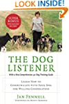 The Dog Listener: Learn How to Commun...
