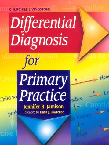 Differential Diagnosis for Primary Practice, 1e