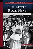 The Little Rock Nine: Struggle for Integration (Snapshots in History)