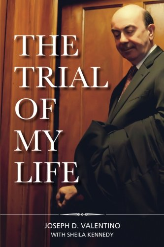 The Trial of My Life