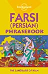 Farsi (Persian) Phrasebook par DEHGHANI