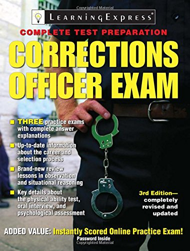 Corrections Officer Exam (Corrections Officer Exam (Learning Express))